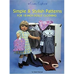 Simple & Stylish Patterns for 18-Inch Dolls' Clothing (Creative Crafters)
