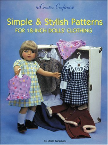 Simple & Stylish Patterns for 18-Inch Dolls' Clothing (Creative - Rockford Clothing Stores