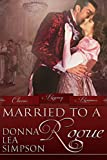 Married to a Rogue (Classic Regency Romances Book 9)