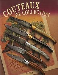 Couteaux de collection par Dominique Pascal