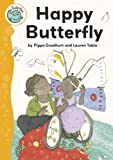 img - for Happy Butterfly (Tadpoles) by Pippa Goodhart (2010-01-14) book / textbook / text book