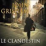 Le Clandestin   John Grisham
