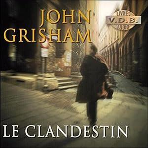 Le Clandestin Audiobook