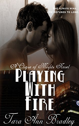 Playing with Fire (Clique of Misfits Book 3)