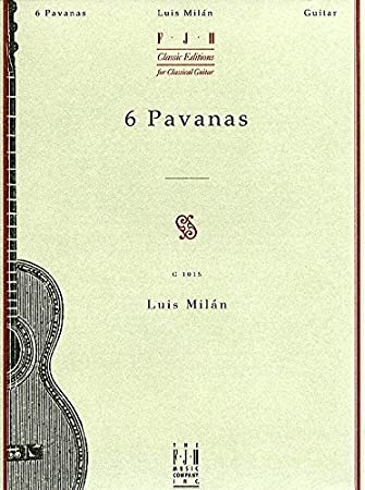 Luis Milan: 6 Pavanas. Partituras para Guitarra: Amazon.es ...