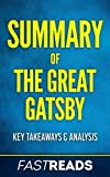 Summary of The Great Gatsby: Includes Key Takeaways & Analysis