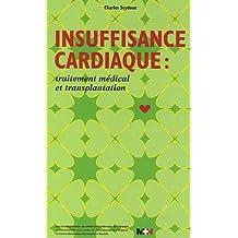 Insuffisance cardiaque : traitement medical et transplantation