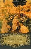 Leonardo da Vinci: Flights of the Mind: A Biography