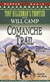 img - for Comanche Trail (THF#7) (Tony Hillerman's Frontier) book / textbook / text book