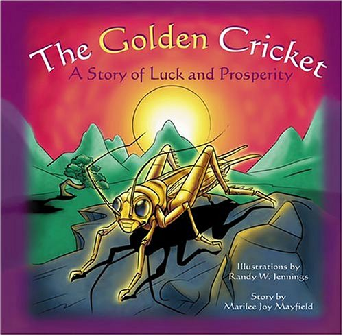 The Golden Cricket: A Story of Luck and Prosperity PDF