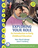 img - for Exploring Your Role: An Introduction to Early Childhood Education (3rd Edition) book / textbook / text book