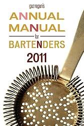 Gaz Regan's Annual Manual for Bartenders, 2011