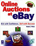 Online Auctions at Ebay, Dennis L. Prince, 0761520708