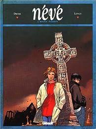 Névé, tome 3 : Rouge passion par  Dieter