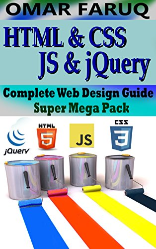 #freebooks – HTML, CSS, JavaScript & jQuery : Complete Web Design Guide- Super Mega Pack by Omar Faruq