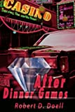 After Dinner Games, Robert D. Doell, 0595125131