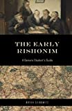 The Early Rishonim: A Gemara Student's Guide