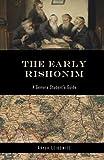 The Early Rishonim: A Gemara Student's Guide