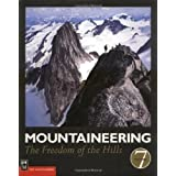 Mountaineering: The Freedom Of the Hills - 7th Edition by The Mountaineers Books
