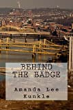 Behind the Badge, Amanda Kunkle, 1490504818