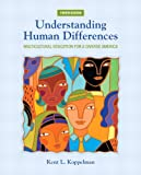 Understanding Human Differences : Multicultural Education for a Diverse America, Koppelman, Kent, 0132824892