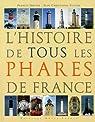 L'histoire de tous les phares de France par Dreyer