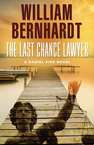 Pdf Thriller The Last Chance Lawyer (Daniel Pike Series)