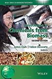 img - for Introduction to Chemicals from Biomass (Wiley Series in Renewable Resource) book / textbook / text book