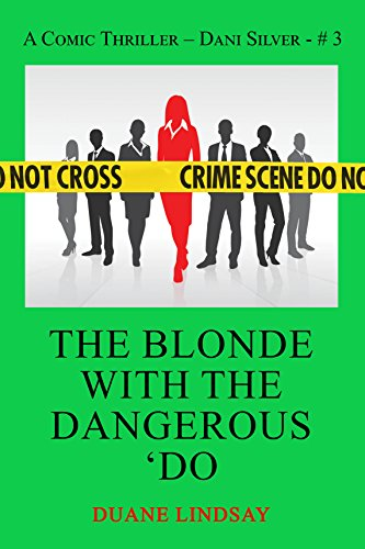 The Blonde with the Dangerous 'Do: A Dani Silver - Blonde Character Wig