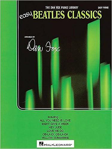 Easy beatles classics easy piano dan fox the beatles easy beatles classics easy piano dan fox the beatles 9780793523702 amazon books fandeluxe Images