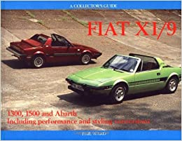 Fiat X1/9: 1300, 1500 and Abarth Including Performance and Styling on custom fiat abarth, fiat grande punto abarth, fiat strada abarth, fiat 126 abarth, fiat 131 abarth, fiat x-1, fiat spider abarth, fiat 600 abarth, fiat 500l abarth, fiat abarth racing, fiat 850 abarth,