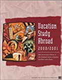 Vacation Study Abroad 2000-01, Steen, Sara J., 0872062503