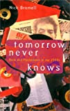 Tomorrow Never Knows, Nick Bromell, 0226075532