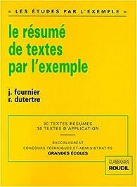 Le Résumé de textes par l'exemple par Jacques Fournier