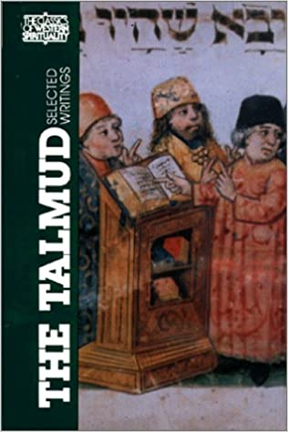 The Talmud: Selected Writings (Classics of Western Spirituality Series)