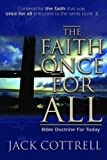 img - for The Faith Once for All: Bible Doctrine for Today by Jack Cottrell (2002-11-01) book / textbook / text book