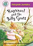 Rapunzel and the Billy Goats, Hilary Robinson, 0778711544