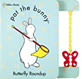 Butterfly Roundup (Pat the Bunny)