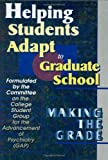 Helping Students Adapt to Graduate School : Making the Grade, , 0789009609