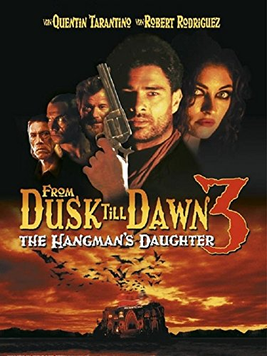 From Dusk Till Dawn 3: The Hangman's Daughter Film