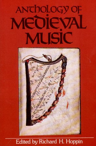 Anthology of Medieval Music (Norton Introduction to Music History) by W.W. Norton & Co