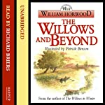 The Willows and Beyond | William Horwood