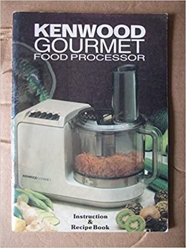 Kenwood gourmet food processor instruction recipe book models kenwood gourmet food processor instruction recipe book models a532 a534 amazon books forumfinder Images
