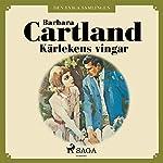 Kärlekens vingar (Den eviga samlingen 46)   Barbara Cartland