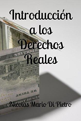 Introducción a los Derechos Reales (Spanish Edition)