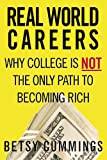 Real World Careers, Betsy Cummings, 0446698032
