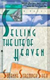 Selling the Lite of Heaven, Suzanne Strempek Shea, 0671798650