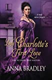 Lady Charlotte's First Love by  Anna Bradley in stock, buy online here