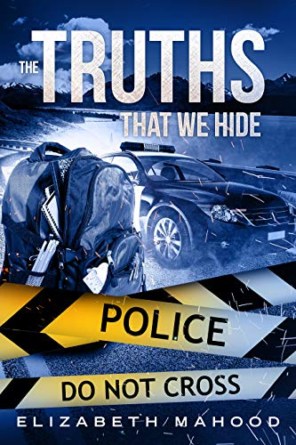 (The Truths That We Hide (Truth, Lies and Secrets Book 1))