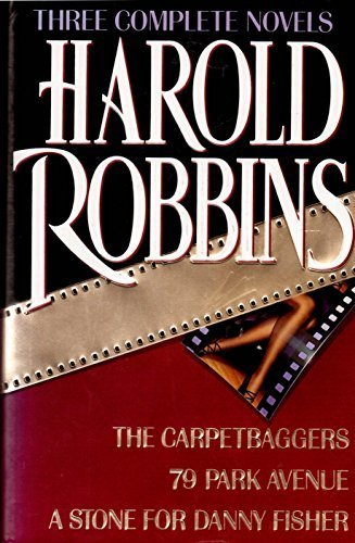 three-complete-novels-the-carpetbaggers-79-park-avenue-a-stone-for-danny-fisher-by-harold-robbins-19